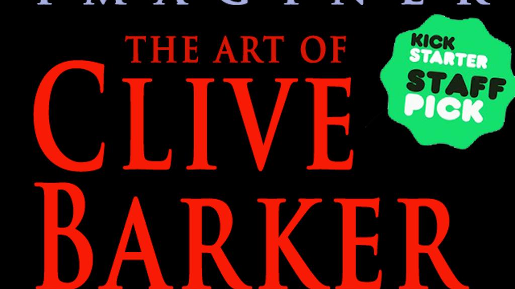 CLIVE BARKER: IMAGINER Vol. 2 Art Book project video thumbnail