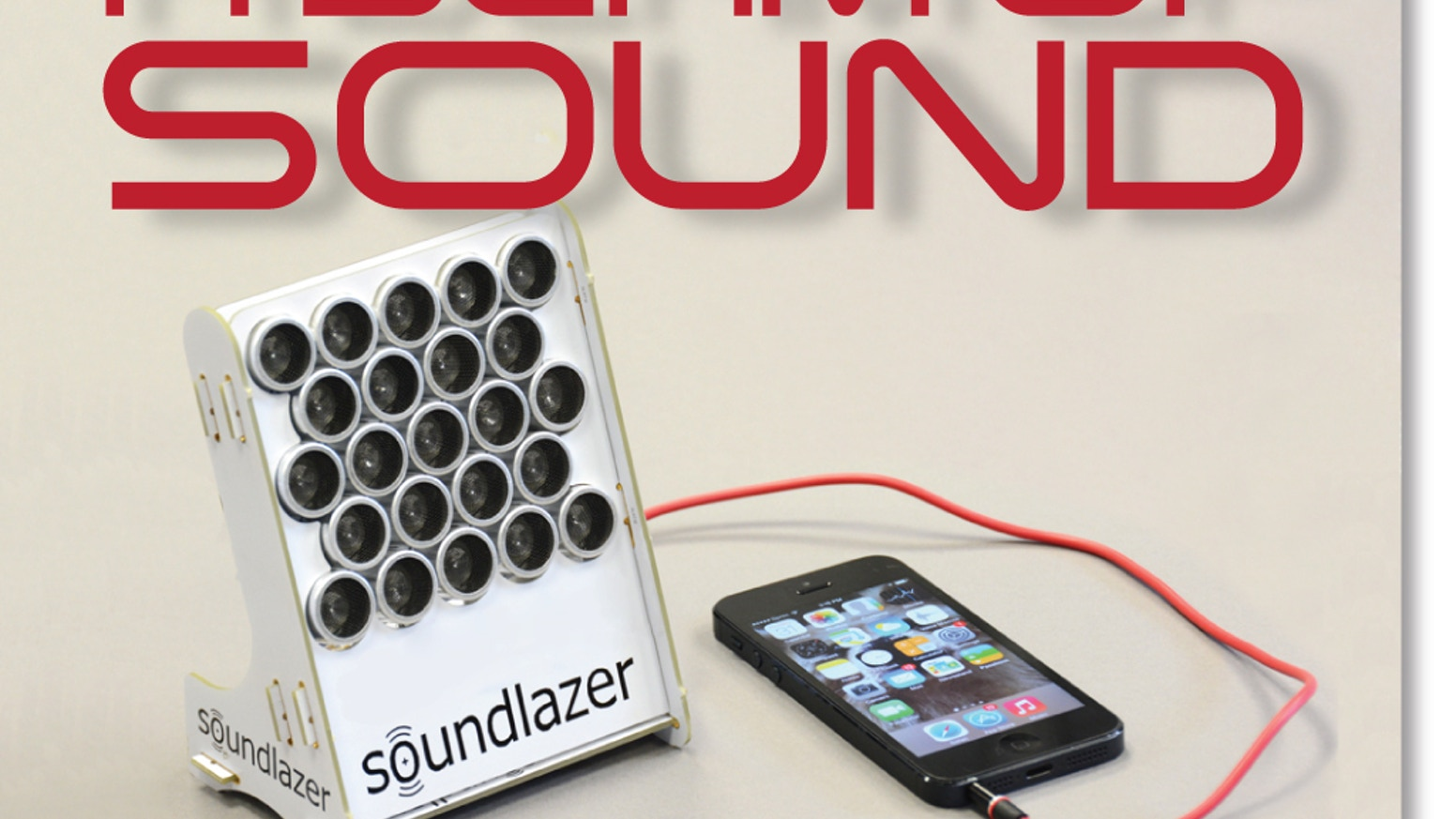 Soundlazer Snap The Directional Parametric Speaker By Richard Hypersonic Sound Technology Focus A Beam Of At Objects Or Into Your Head This Project Is