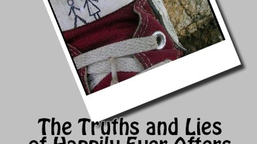 Project image for The Truths and Lies of Happily Ever Afters