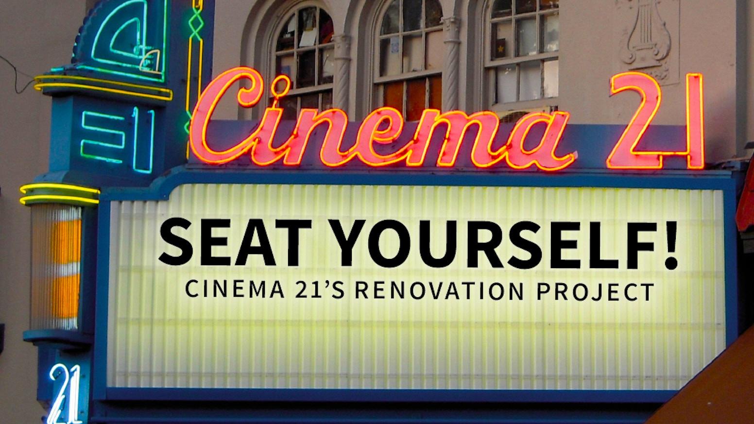 Seat Yourself: Cinema 21\'s Renovation Project by Tom Ranieri ...