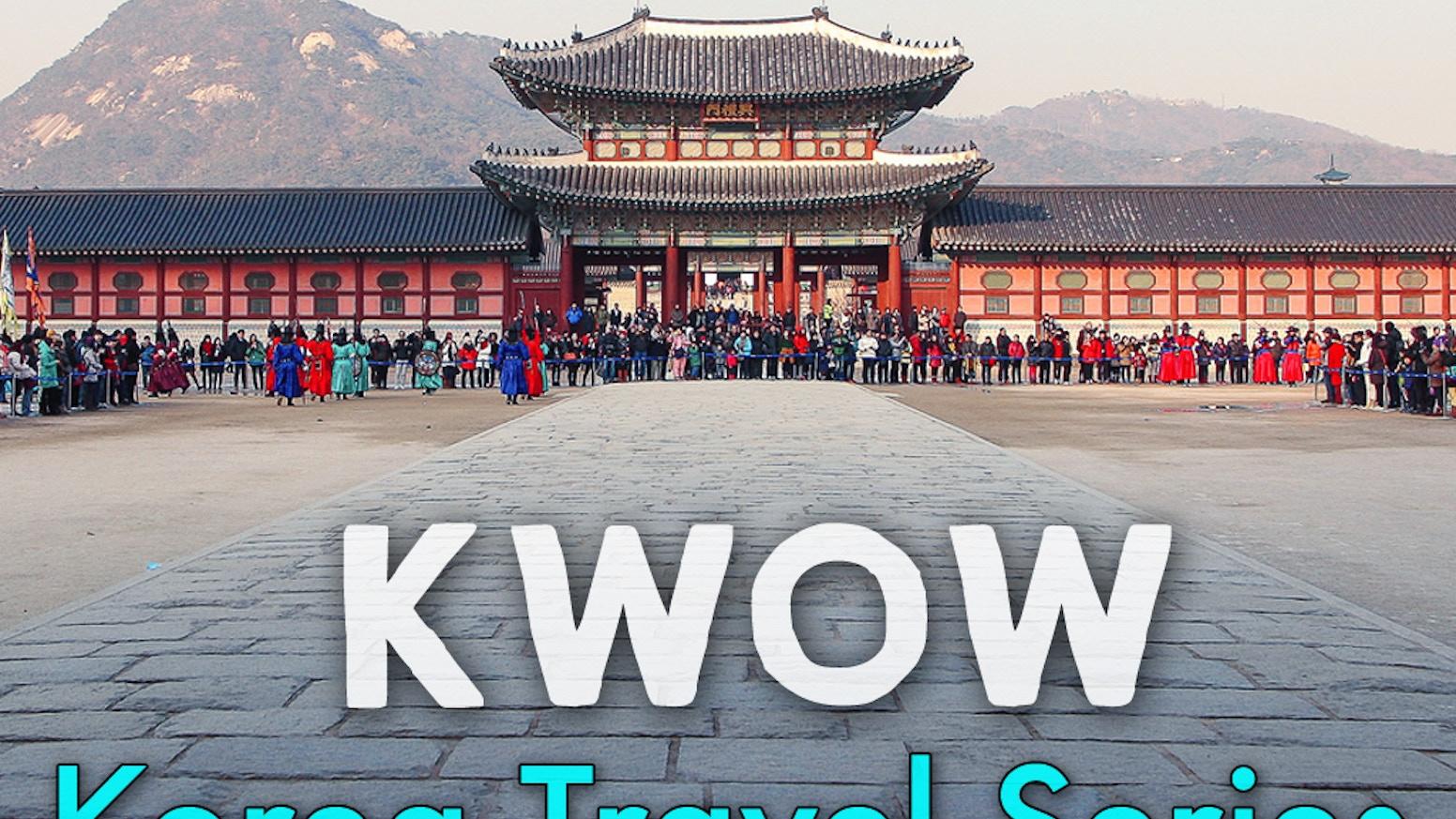 KWOW: 30 Travel Episodes of Korea by Mina Oh » Community — Kickstarter