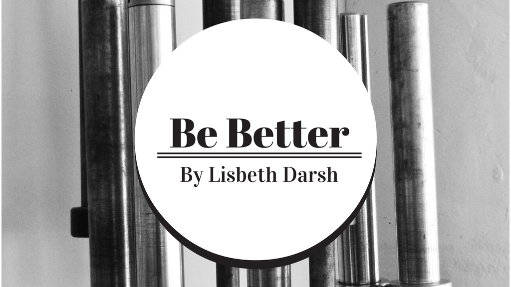 Be Better: A Book by Lisbeth Darsh project video thumbnail