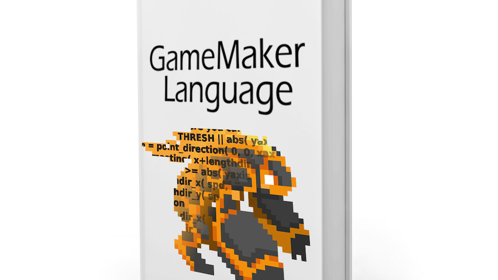 GameMaker Language: An In-Depth Guide project video thumbnail