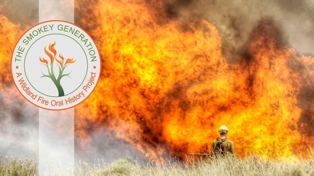 The Smokey Generation: Wildland Firefighting Stories project video thumbnail