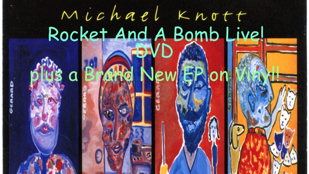 "Rocket And A Bomb Live DVD/Album + new Michael Knott 7""EP project video thumbnail"