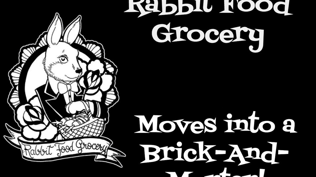 Hop On Into Rabbit Food Grocery! project video thumbnail