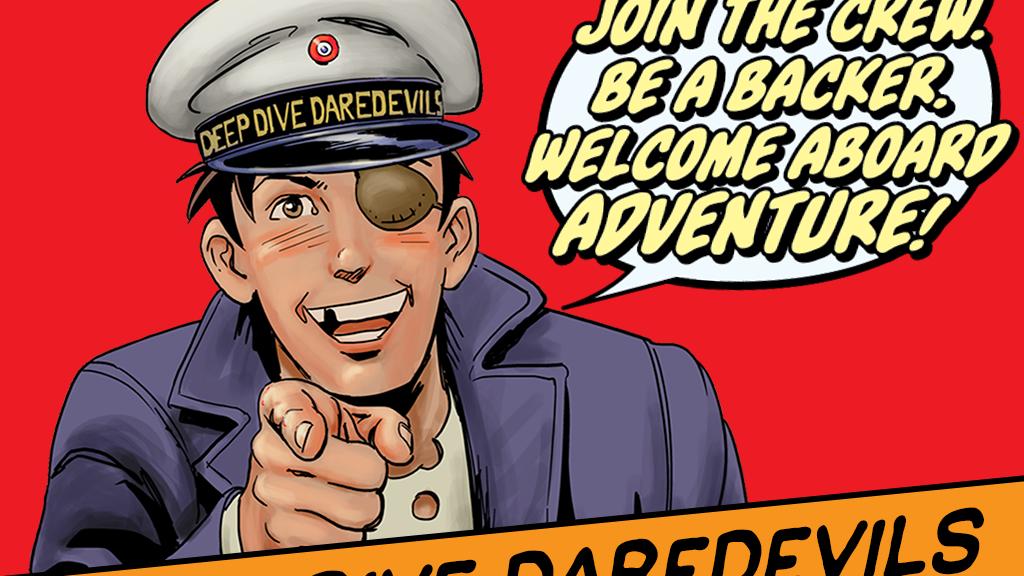 DEEP DIVE DAREDEVILS – Golden Age Sci-Fi Adventure project video thumbnail