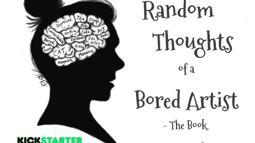 Random Thoughts of a Bored Artist: The Book project video thumbnail
