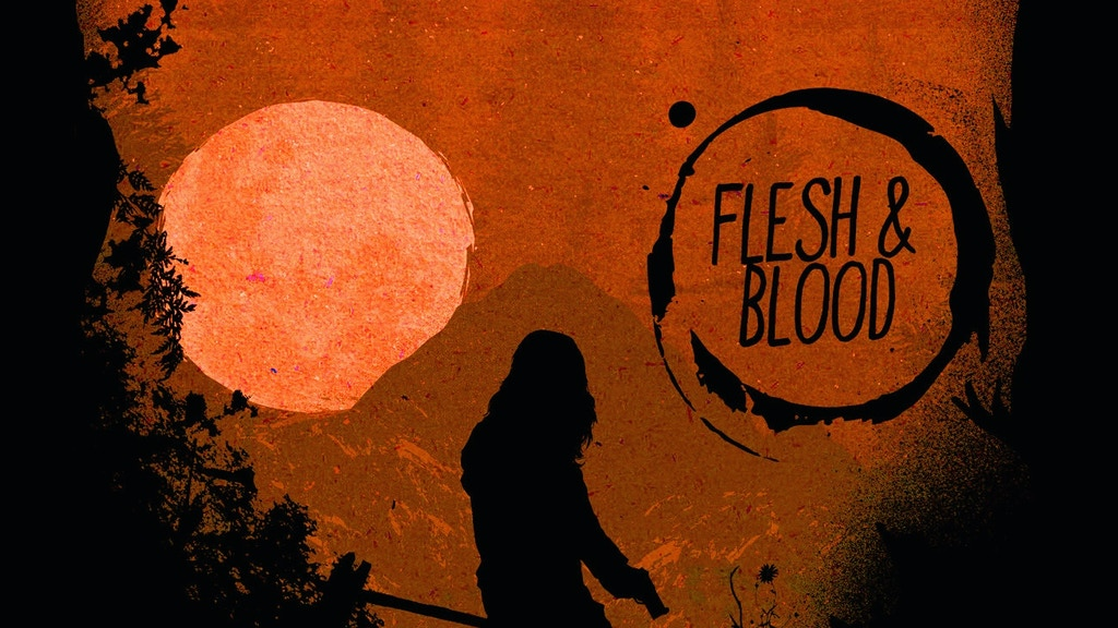 Flesh and Blood project video thumbnail