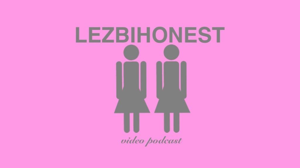 Lesbian Video Podcast 18