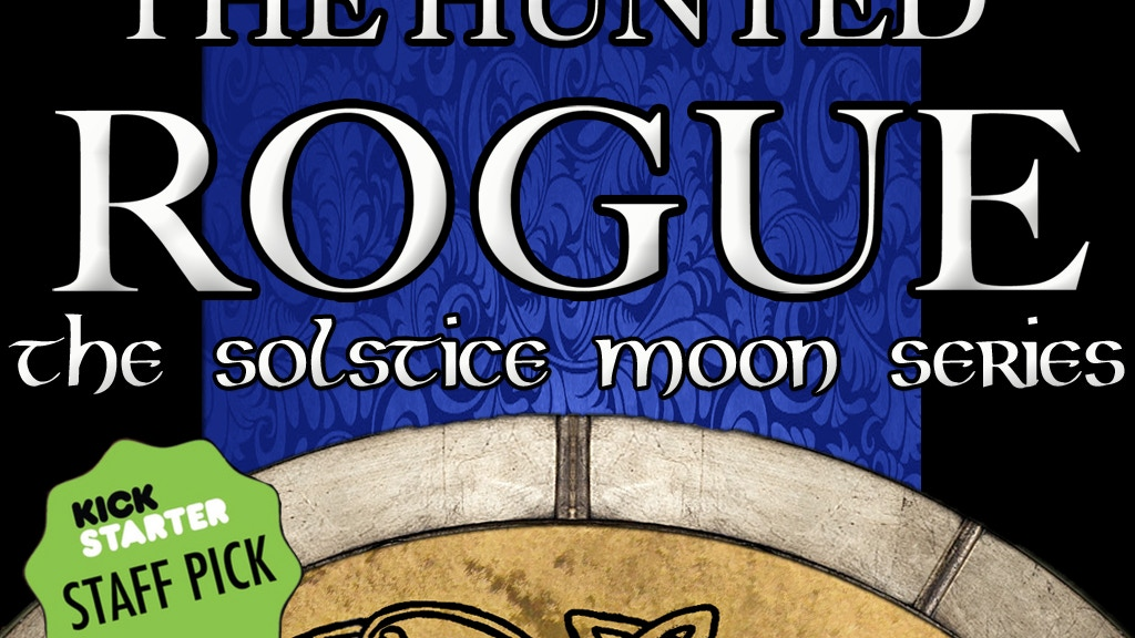 The Hunted Rogue - Book two of the Solstice Moon Series project video thumbnail