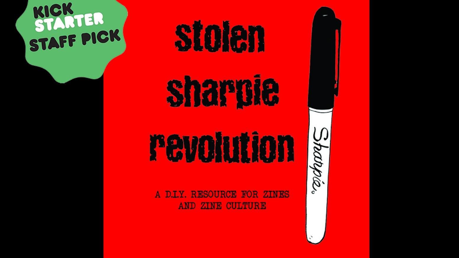 Stolen Sharpie Revolution (5th edition) by Alex Wrekk