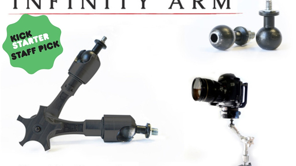 Infinity Arm for GoPro, DSLR, and Professional Cameras project video thumbnail