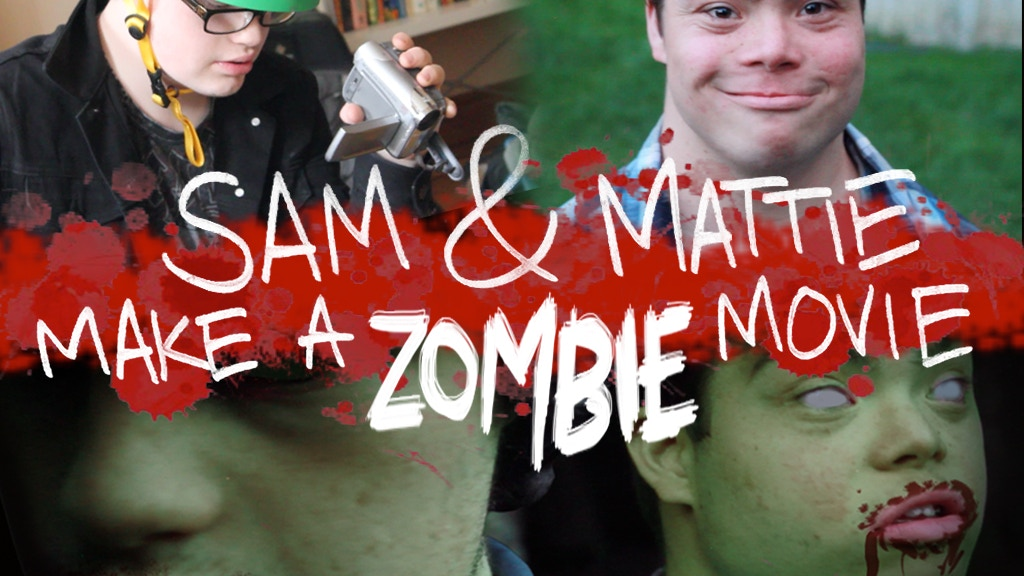 Sam & Mattie's Teen Zombie Movie + Making-Of Documentary! project video thumbnail