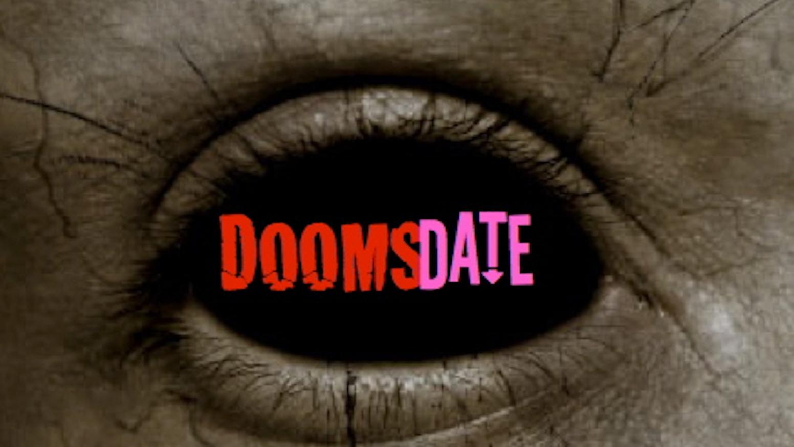Doomsdate: The Webseries. Boy meets girl. Boy likes girl. Boy and girl fight zombies. www.doomsdateseries.com