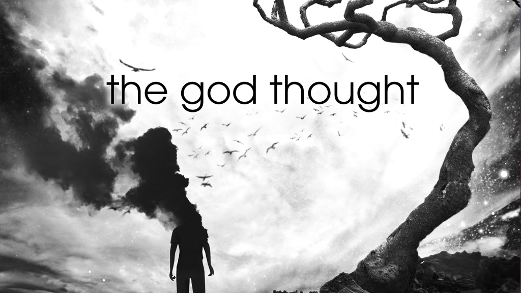 THE GOD THOUGHT project video thumbnail