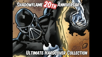 Shadowflame 20th Anniversary Ultimate Hardcover Collection