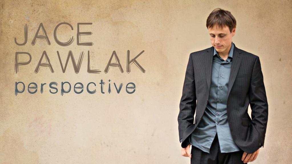 New Jace Pawlak album: Perspective. project video thumbnail