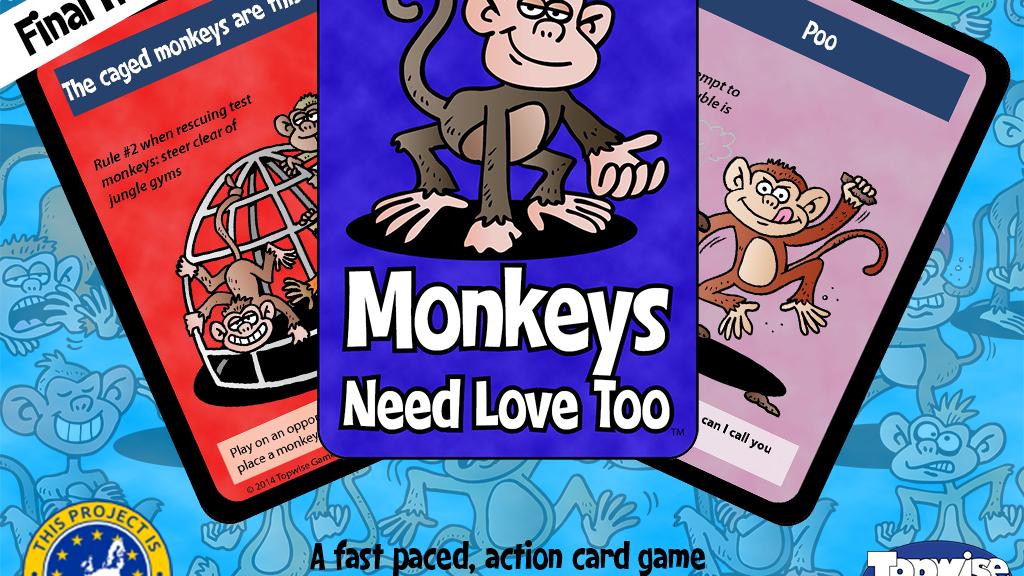 Monkeys Need Love Too project video thumbnail