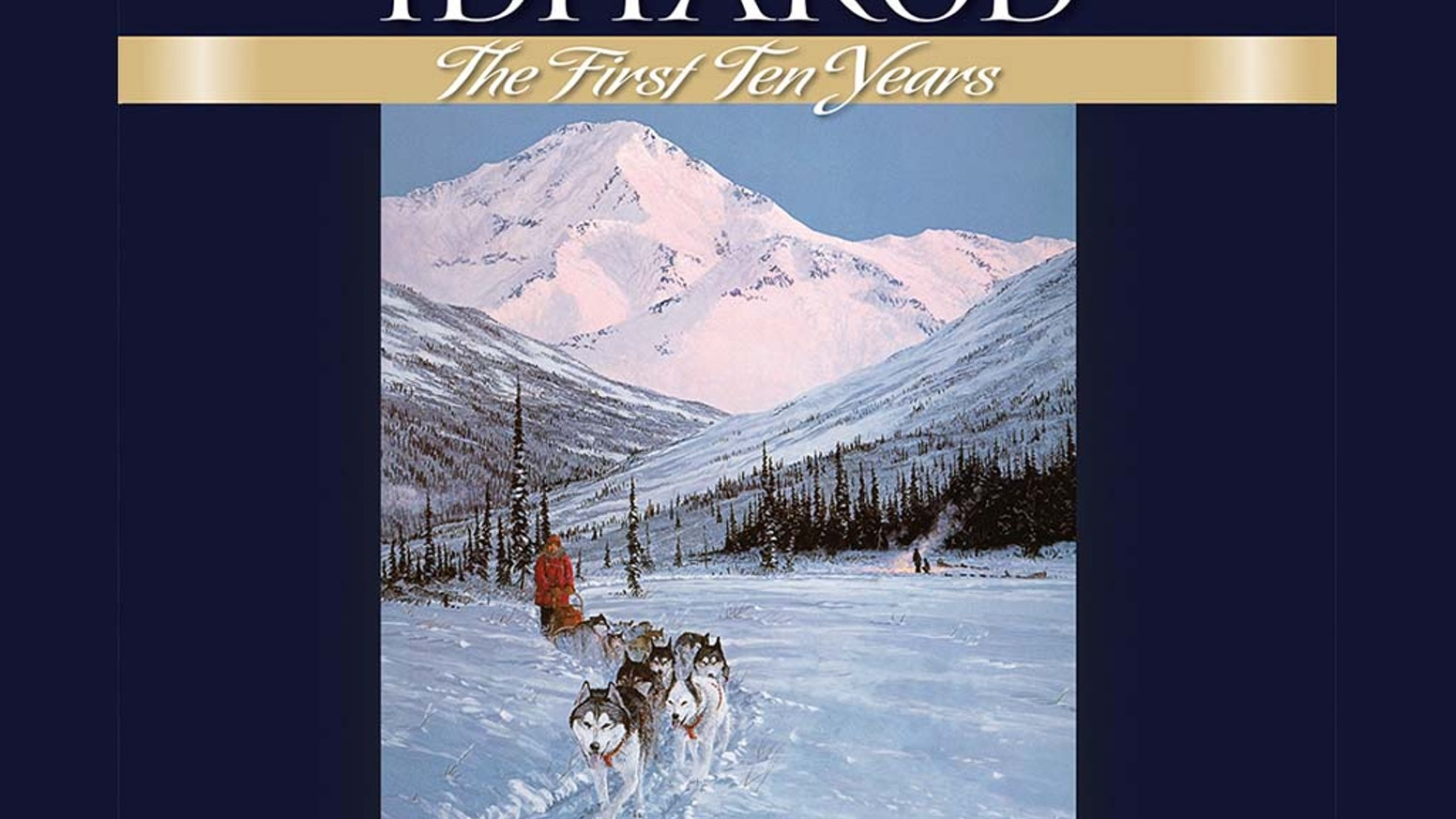 An anthology of stories, photos and art by those who helped shape the first decade of Alaska's Iditarod Trail Sled Dog Race.