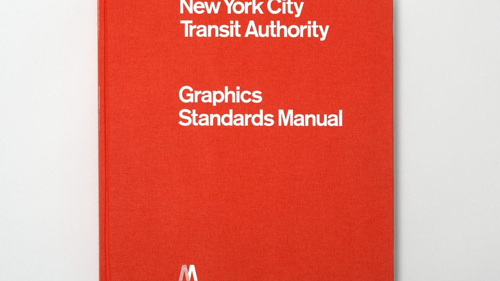 Full-size reissue of the NYCTA Graphics Standards Manual. project video thumbnail