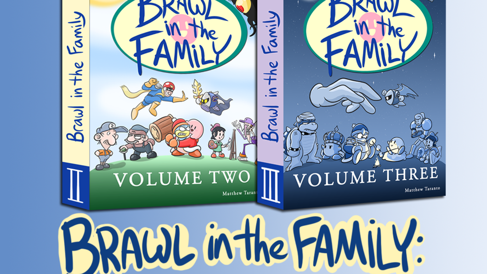 Brawl in the Family: The Complete Collection by Matthew
