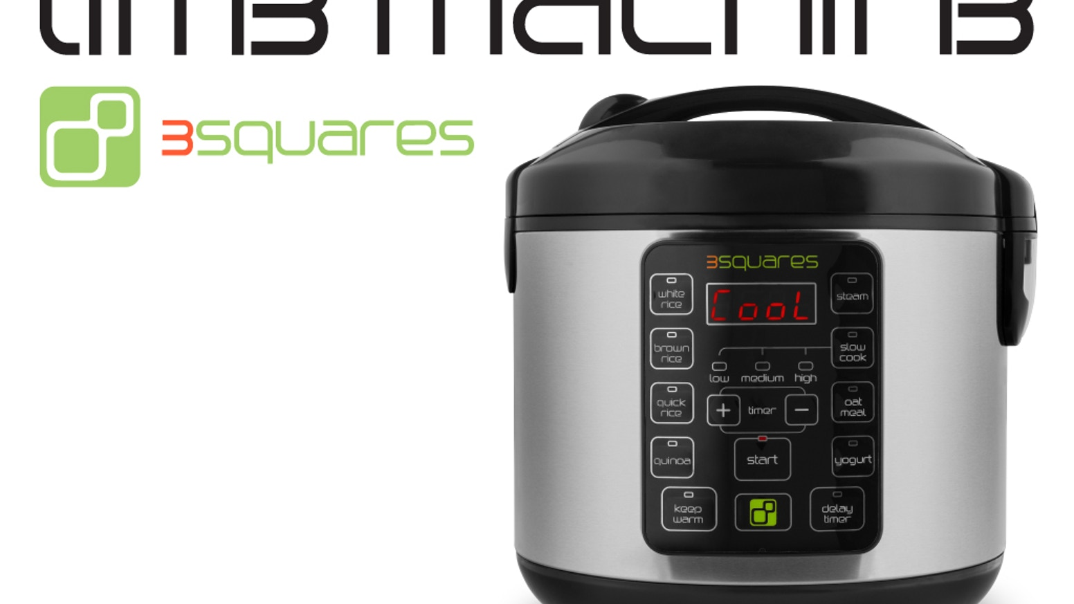 Not a time machine, it's a TIM3 MACHIN3: saving you time in the kitchen! Makes rice, quinoa, yogurt & oatmeal. Slow cooks & steams too.