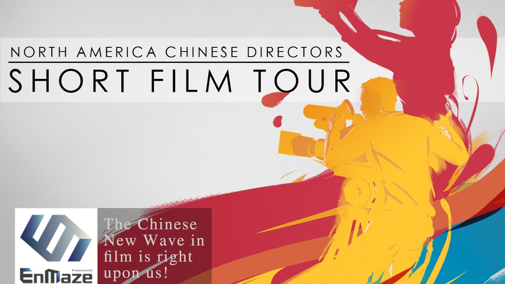 North America Chinese Directors Short Film Tour project video thumbnail