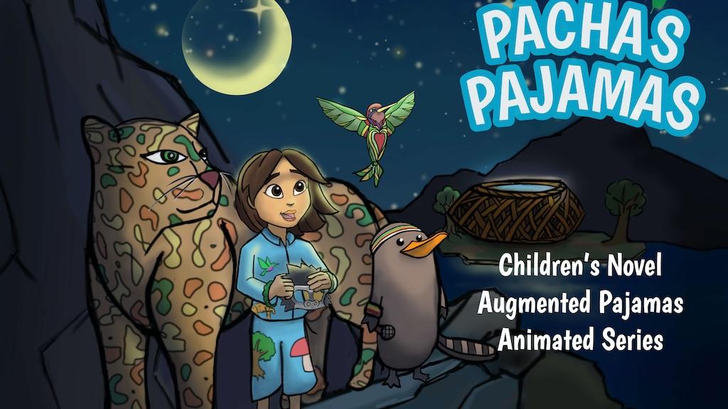 Pacha's Pajamas: Award-Winning Healthy Kids Entertainment! project video thumbnail