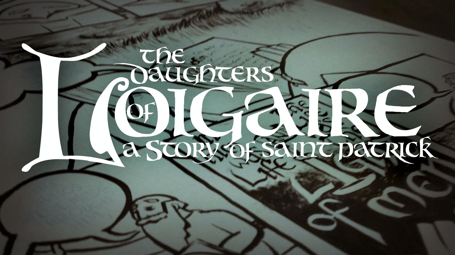 One part art, one part history, one part divine, one part human. A story from the life of St. Patrick as a calligraphic literary comic.