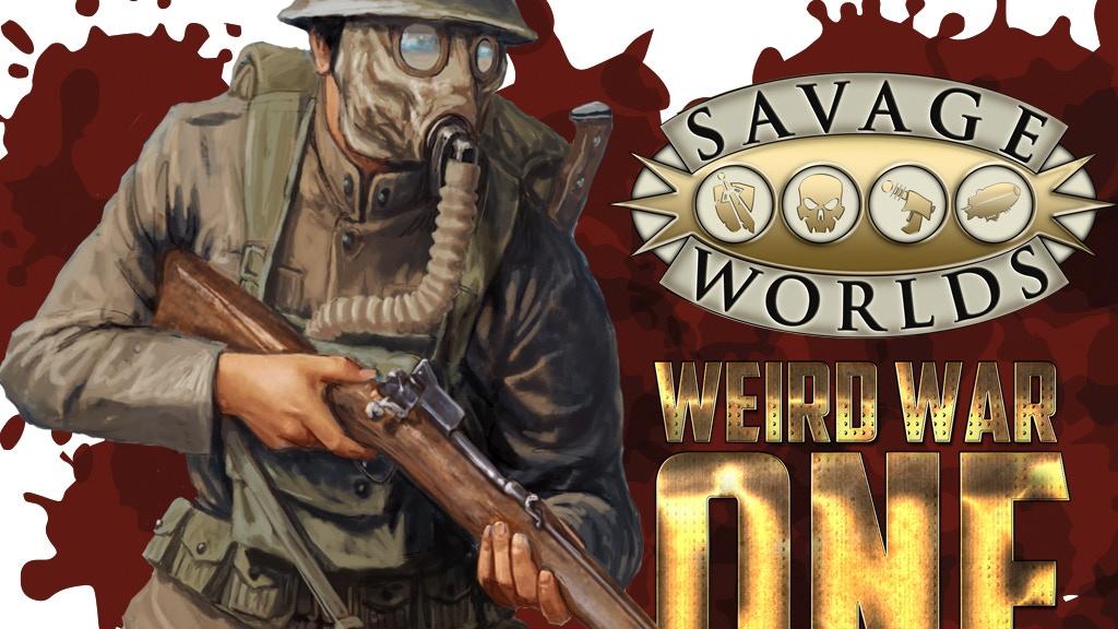 Weird War I - Savage Worlds project video thumbnail