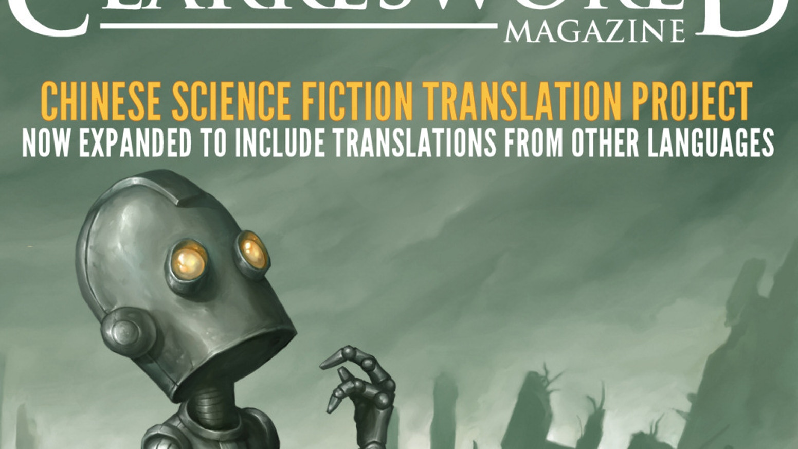 There's a whole world of great science fiction published in other languages. Help us translate and publish them in Clarkesworld!