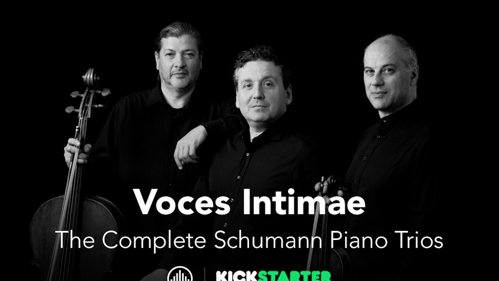 Voces Intimae Complete Schumann Piano Trios project video thumbnail