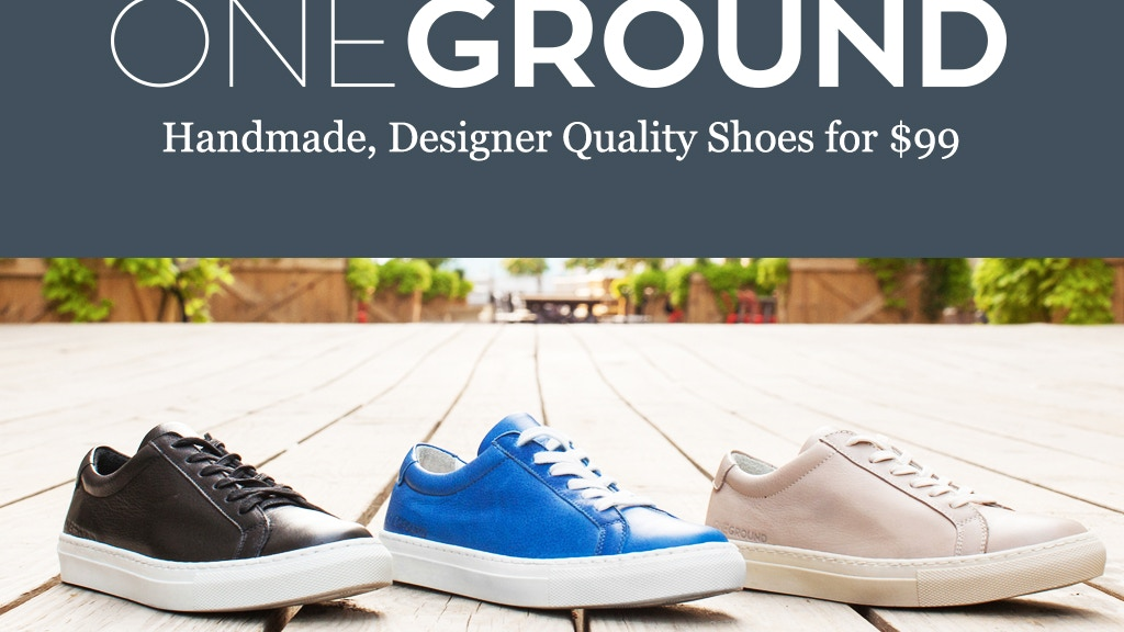 ONEGROUND | Handmade Designer Quality Shoes for $99 project video thumbnail