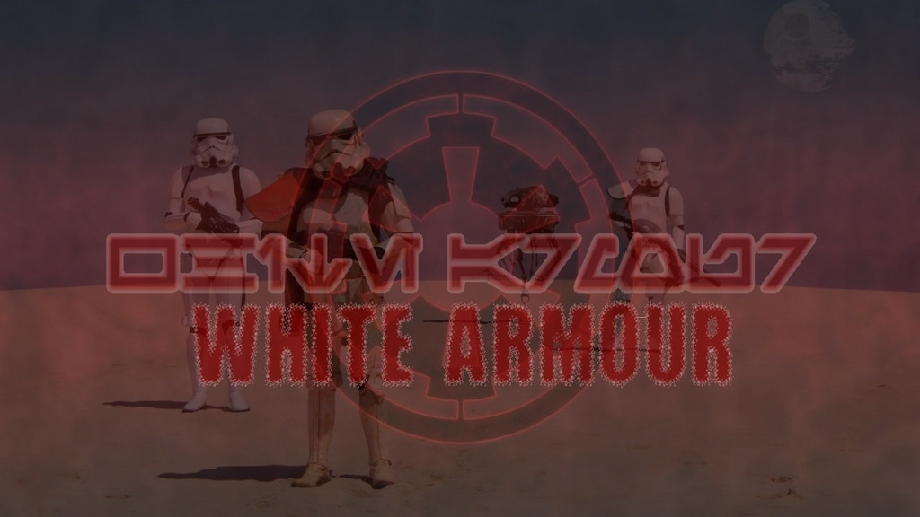 White Armour - A Star Wars Fan Film project video thumbnail