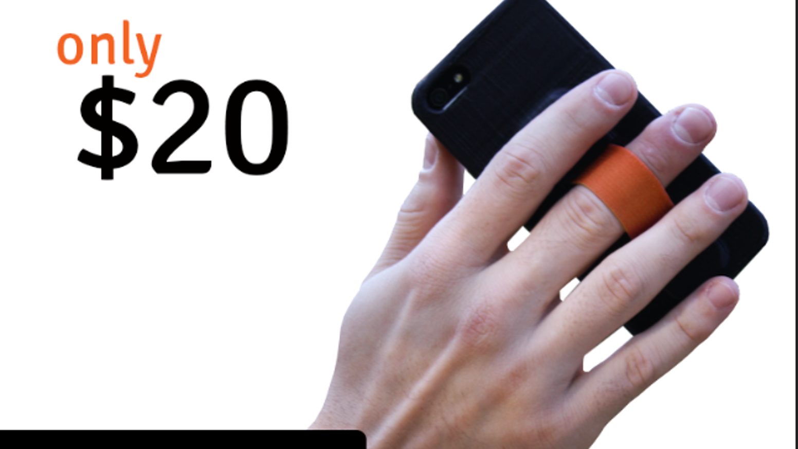 Neverdrop™ keeps your phone in your hand, where it belongs.