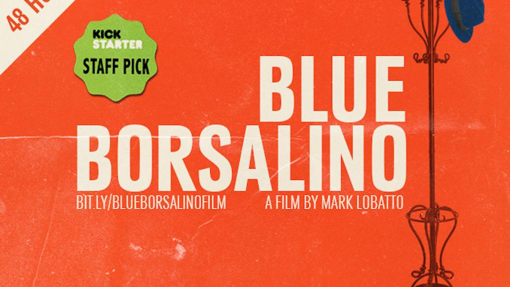 BLUE BORSALINO  - a short film noir project video thumbnail