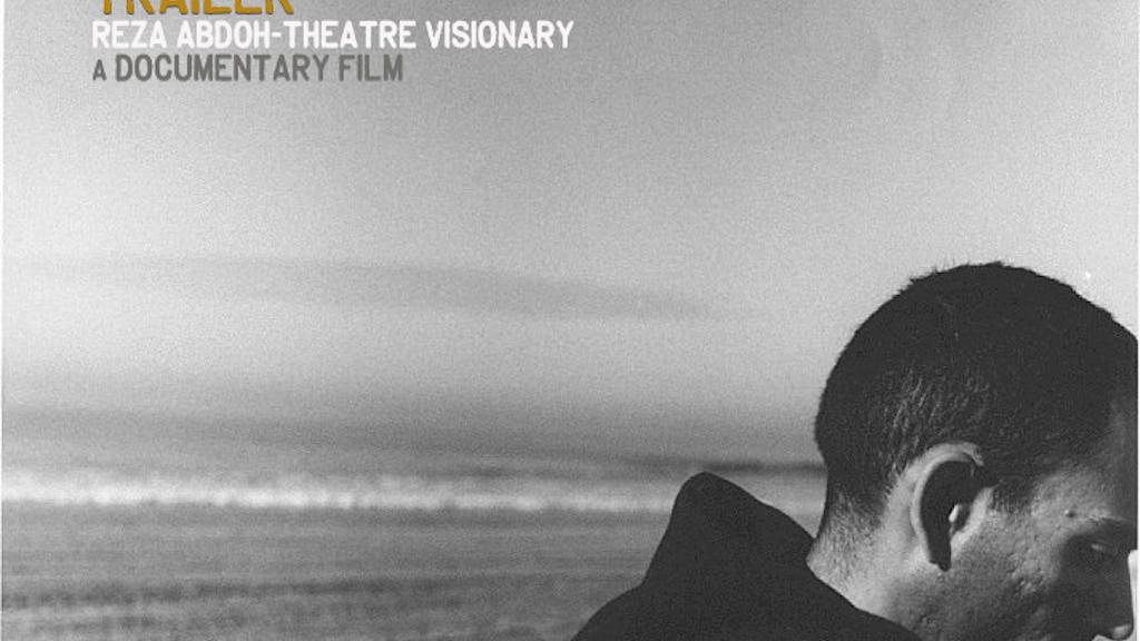 REZA ABDOH -Theatre Visionary project video thumbnail