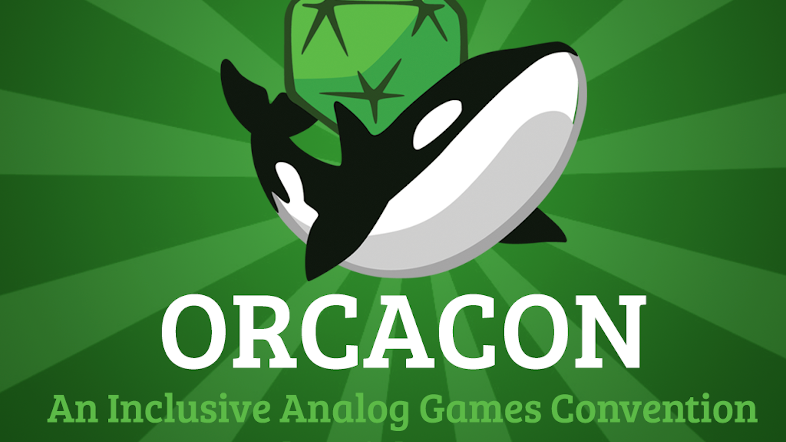 OrcaCon is an inclusive analog game convention in Everett, WA, January 8-10, 2016.