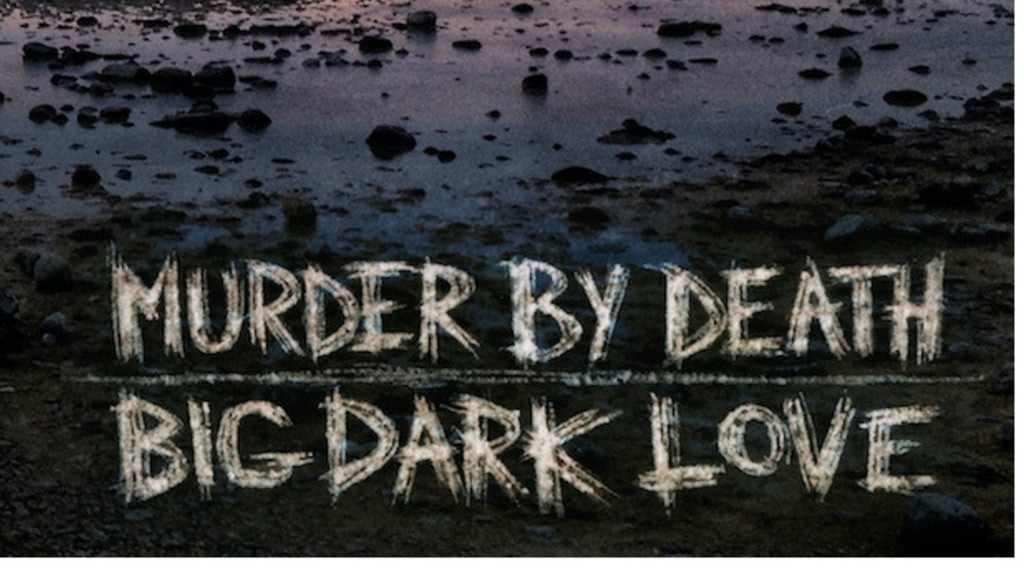 "Murder By Death's album ""Big Dark Love"" & Poster Art Book project video thumbnail"