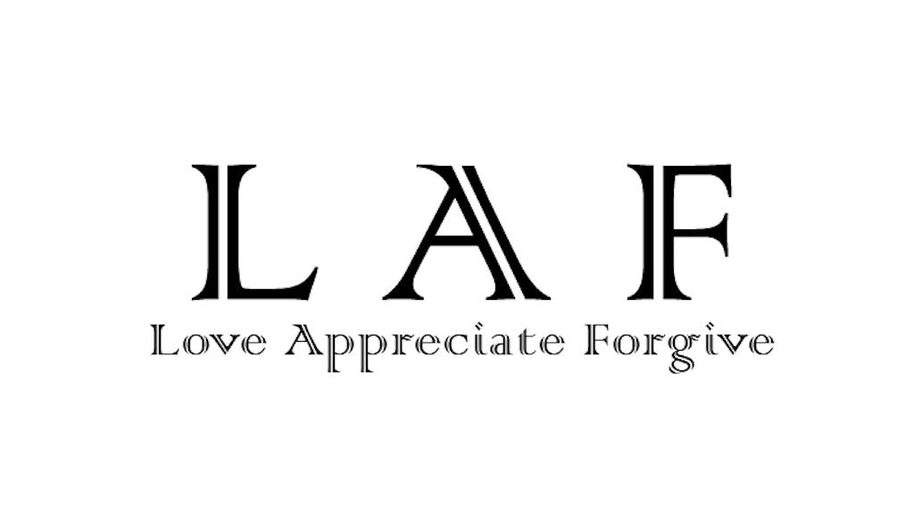 Love Appreciate Forgive