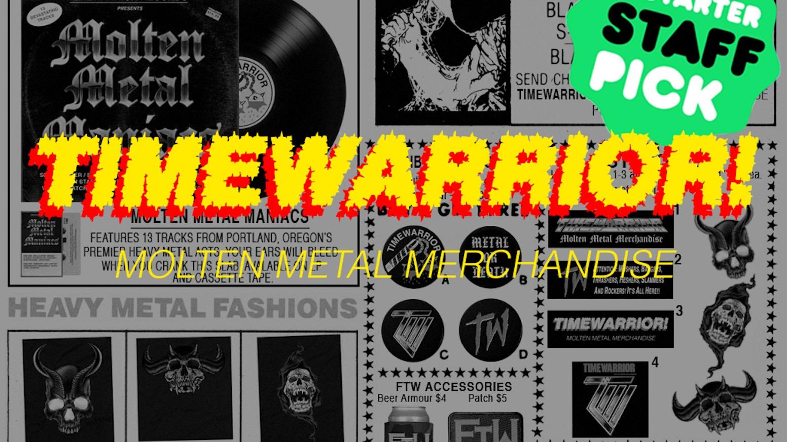 5dd8a715d TIMEWARRIOR: Molten Metal Merchandise by Brian Crabaugh — Kickstarter