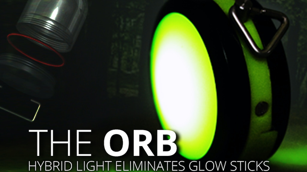 Ditch the Glow Stick...Let's Glow Green! - The Orb project video thumbnail