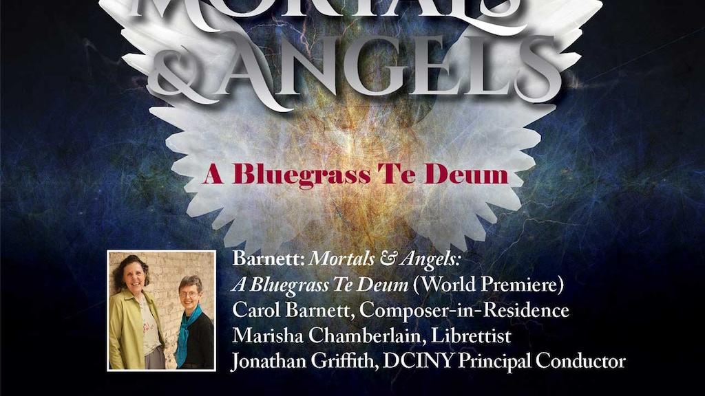 Mortals and Angels: A Bluegrass Te Deum project video thumbnail