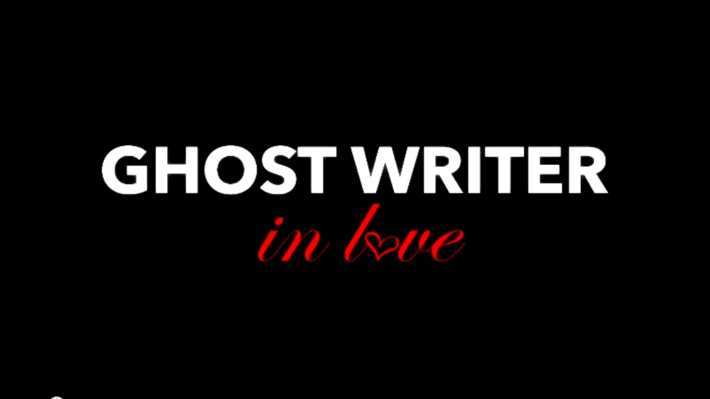 Ghost Writer in Love -- A Short Film project video thumbnail