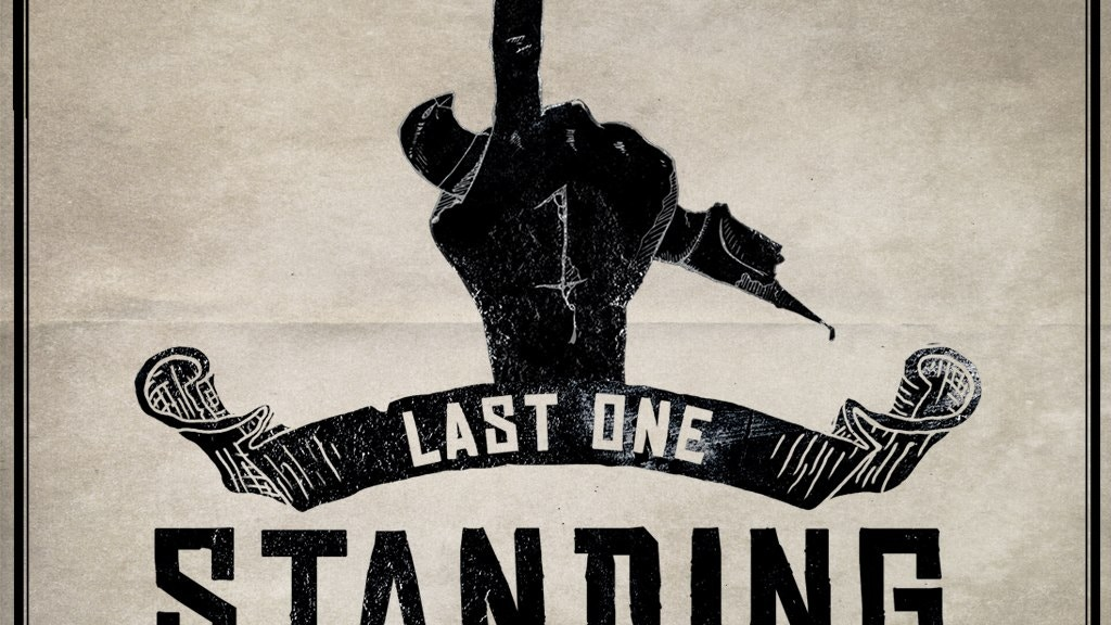 Last One Standing: Your Guide to Death and Glory project video thumbnail