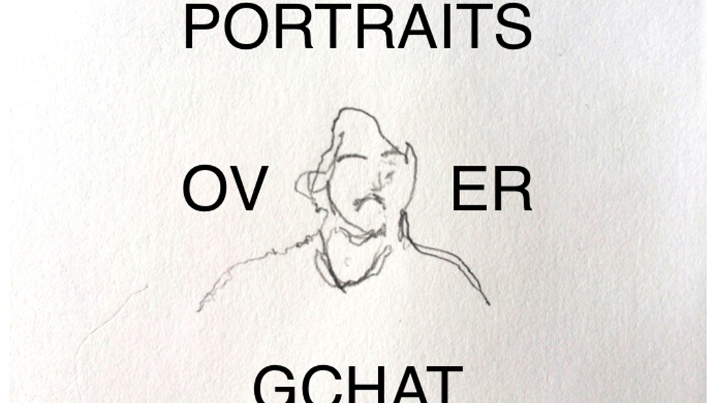 Portraits Over Gchat project video thumbnail