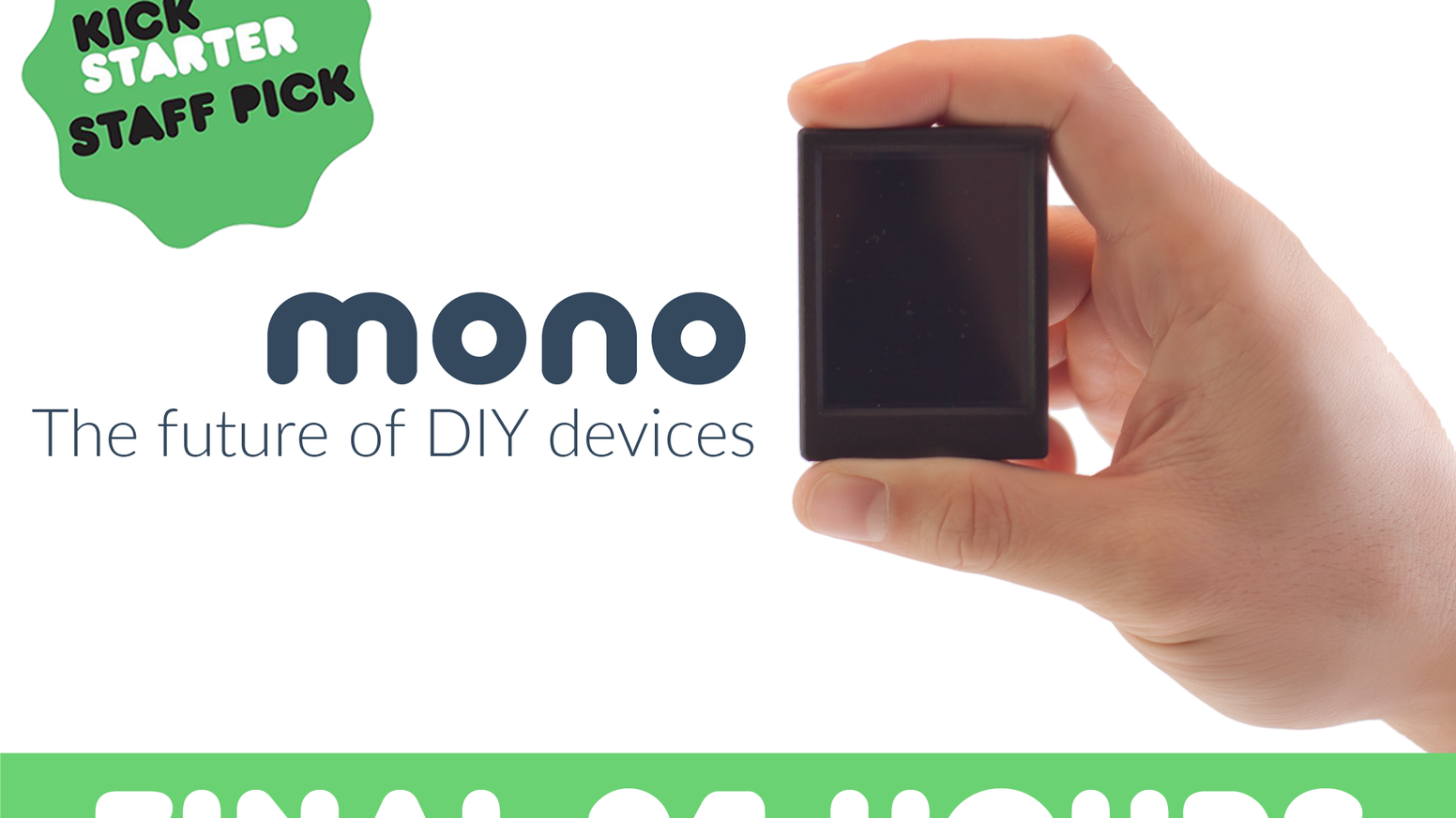 Avoid stranded projects. Mono is an Arduino-compatible programmable gadget with touch display, wireless and battery.
