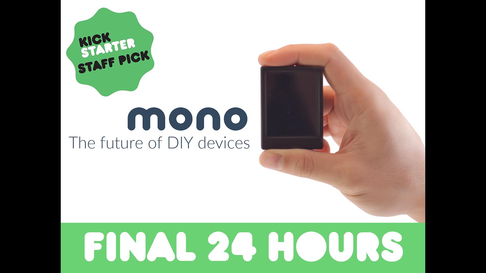 mono the future of diy devices