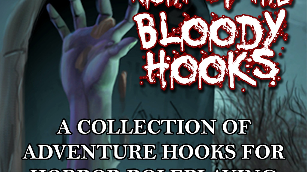 Night of the Bloody Hooks - For Horror Roleplaying Games project video thumbnail